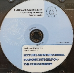 CD - LECTURES ON INTERNATIONAL ECONOMIC INTEGRATION THE CASE OF EUROPE
