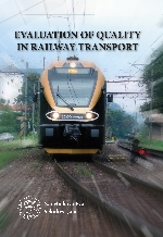 EVALUATION OF QUALITY IN RAILWAY TRANSPORT