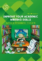 IMPROVE YOUR ACADEMIC WRITING  SKILLS: Textbook with Exercises  for  EFL