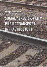 Social Aspects of City Public Transport Infrastructure
