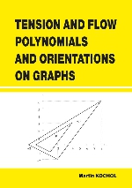 TENSION AND FLOW POLYNOMIALS AND ORIENTATIONS ON GRAPHS